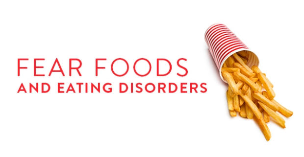 fear-foods-eating-disorders
